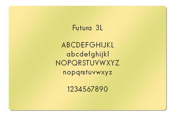 Gravur Schriftart - Futura 3L