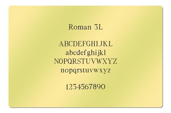 Gravur Schriftart - Roman 3L