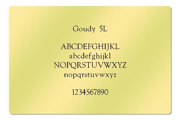 Gravur Schriftart - Goudy 5L